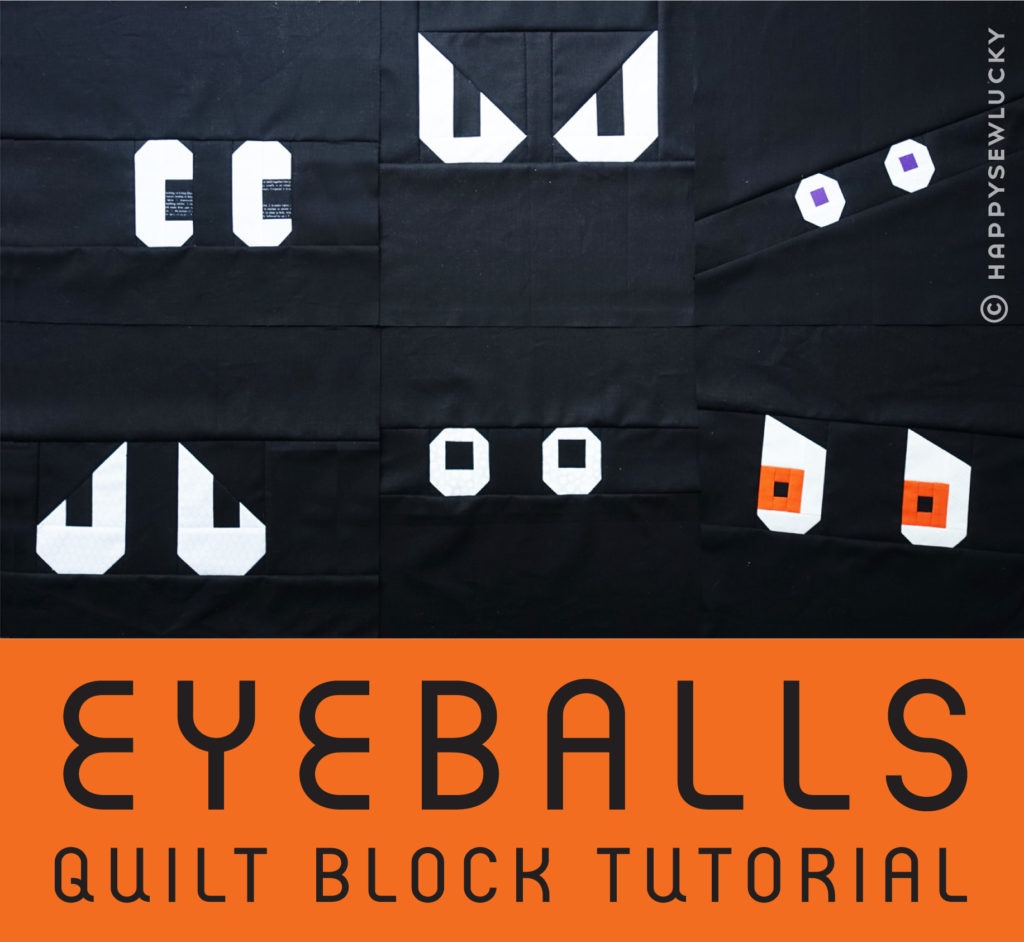 EYEBALLS QUILT TUTORIAL